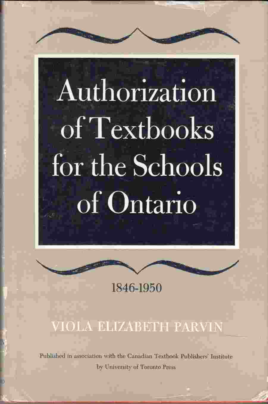 Image for Authorization of Textbooks for the Schools of Ontario 1846-1950