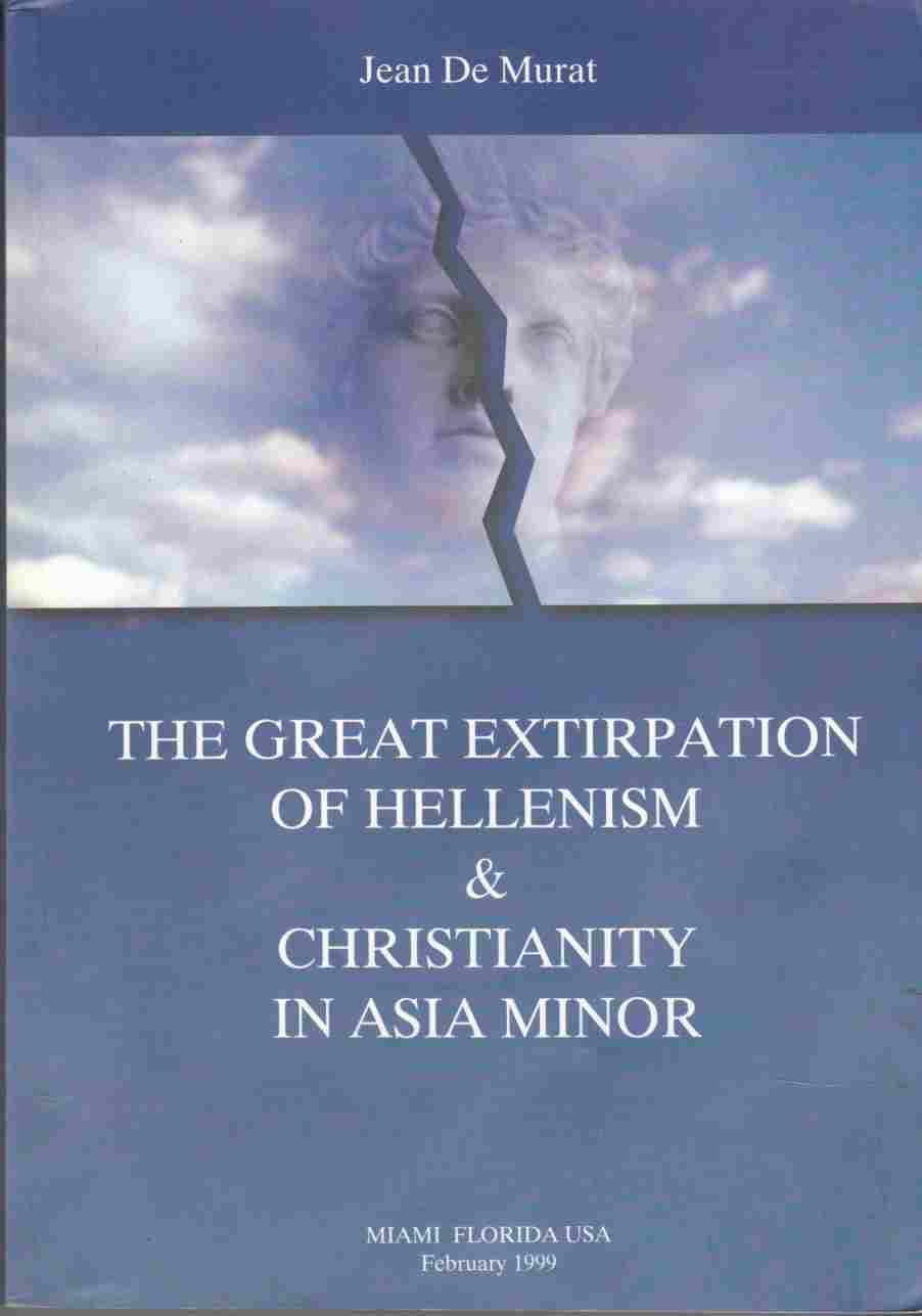 Image for The Great Extirpation of Hellenism and Christianity in Asia Minor