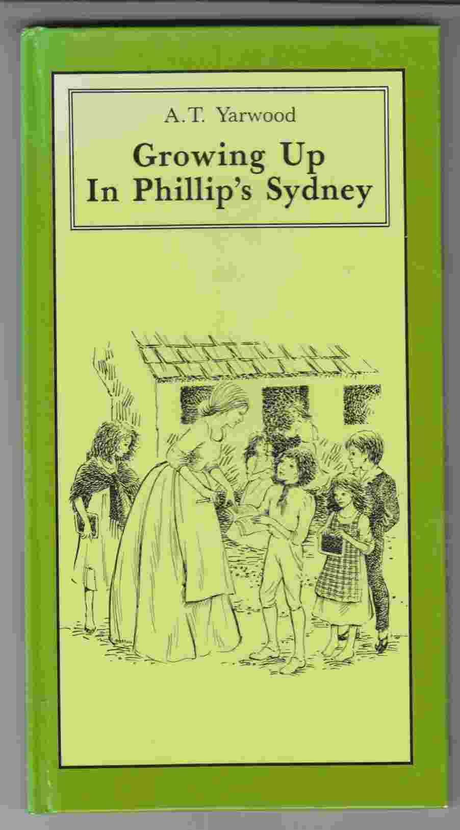 Image for Growing Up in Phillip's Sydney
