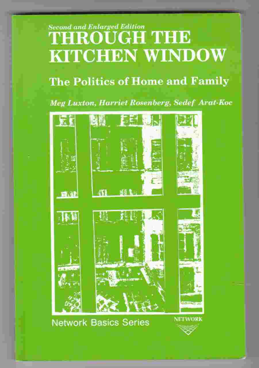 Image for Through the Kitchen Window The Politics of Home and Family