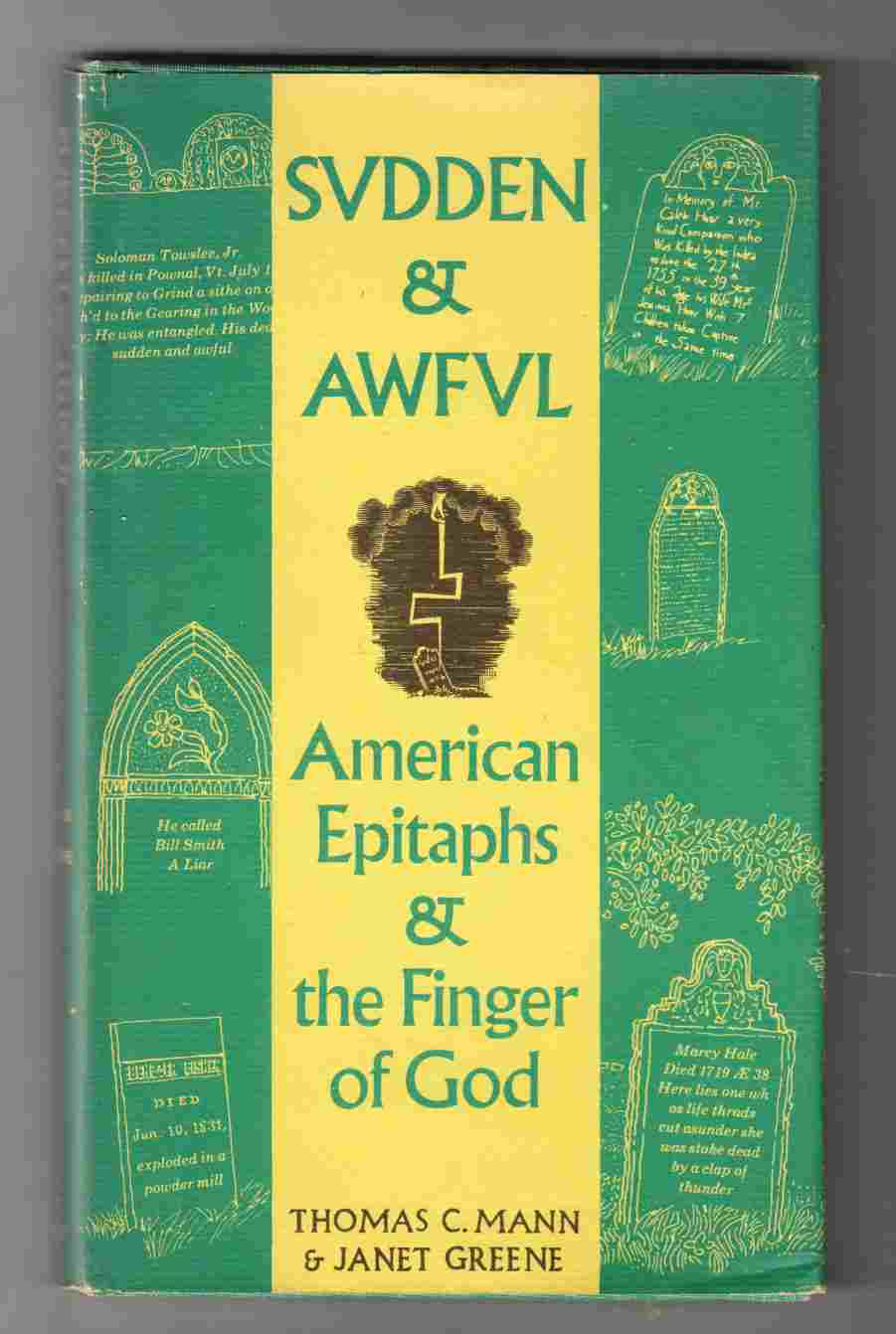 Image for Sudden and Awful American Epitaphs and the Finger of God