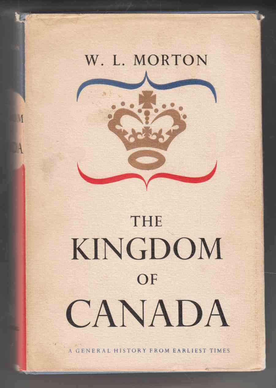 Image for The Kingdom of Canada:  A General History from Earliest Times