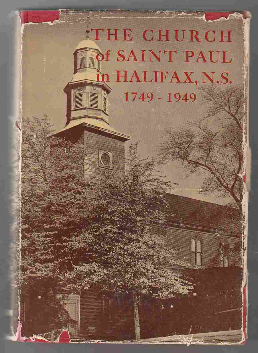 Image for The Church of St. Paul in Halifax, Nova Scotia: 1749-1949