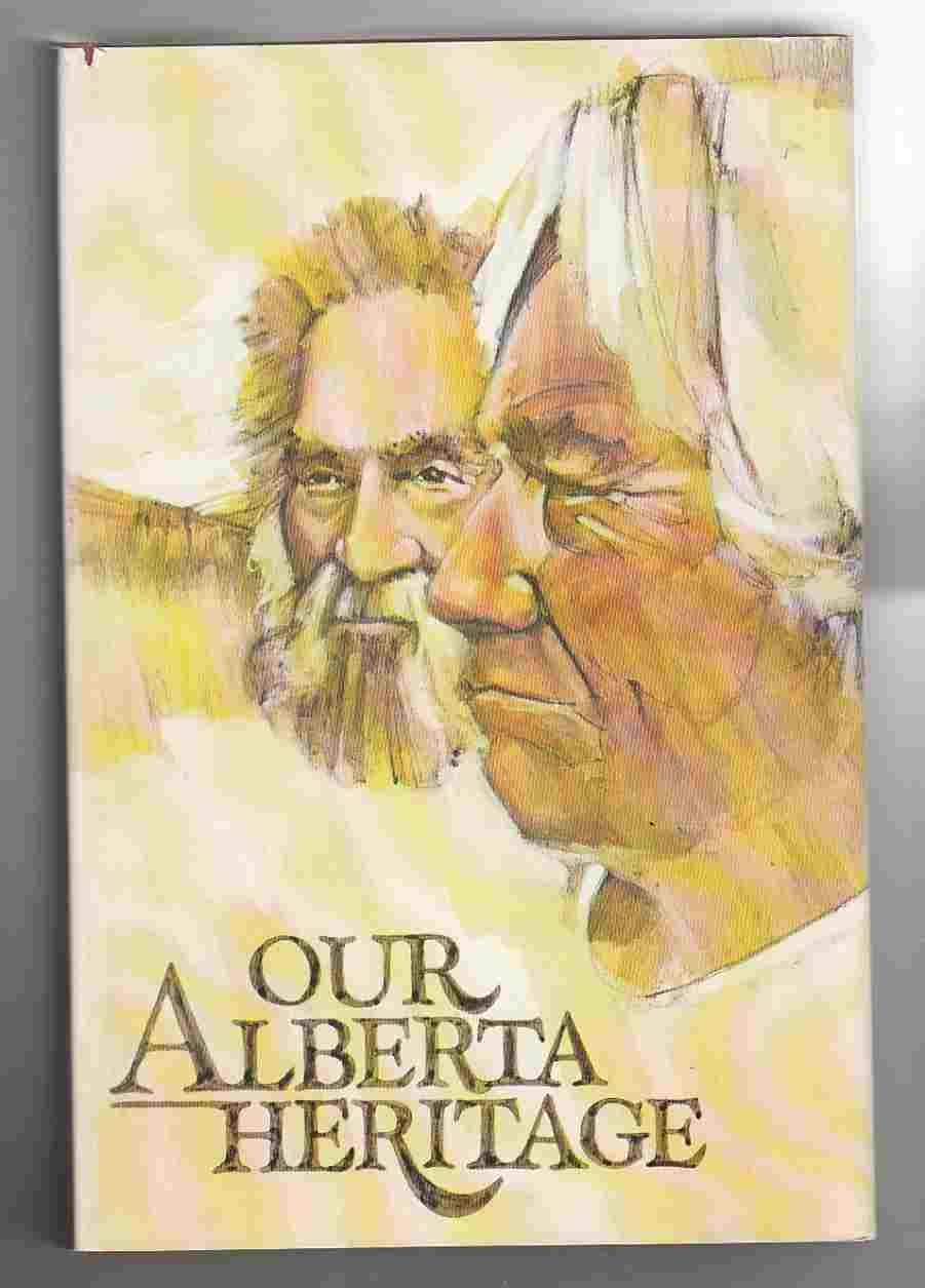 Image for Our Alberta Heritage