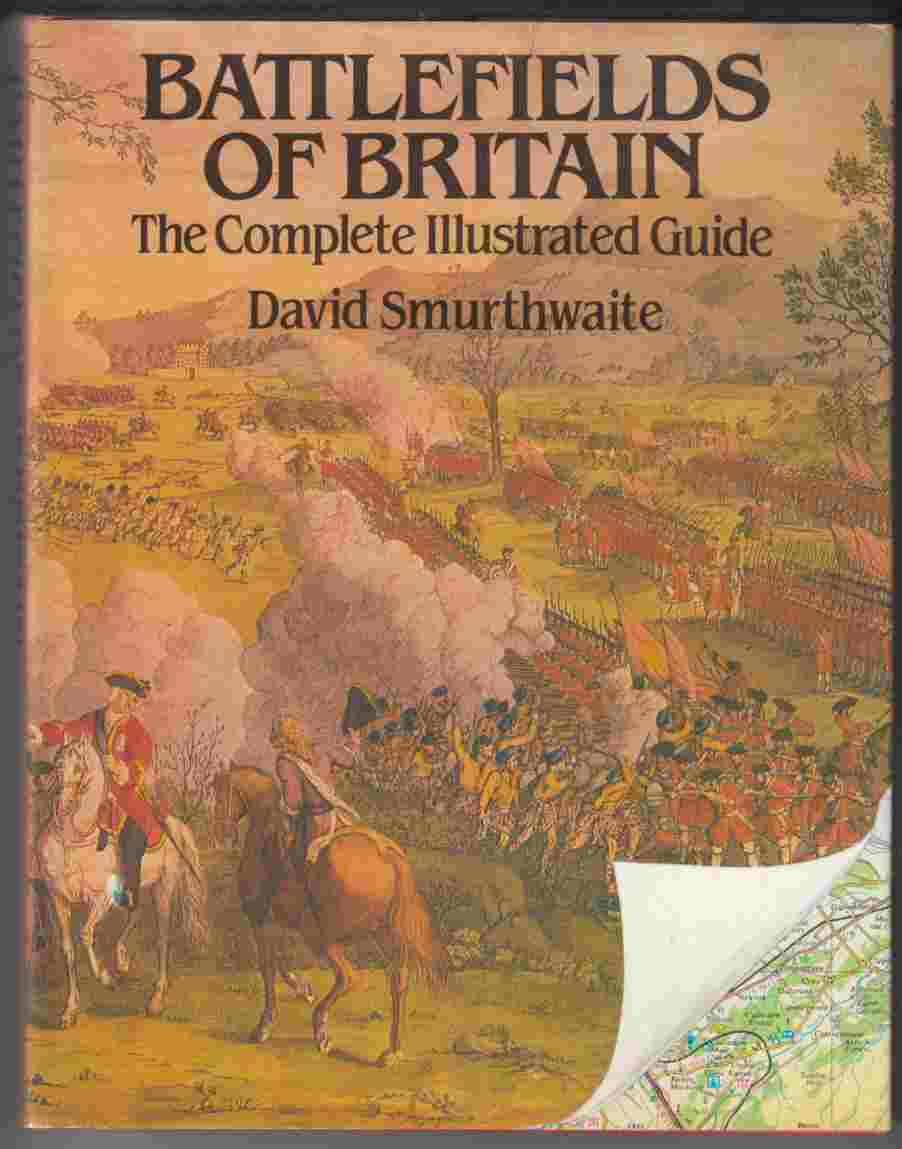 Image for Battlefields of Britain The Complete Illustrated Guide