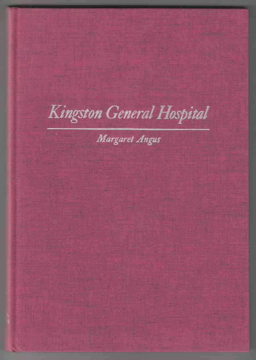 Image for Kingston General Hospital A Social and Institutional History