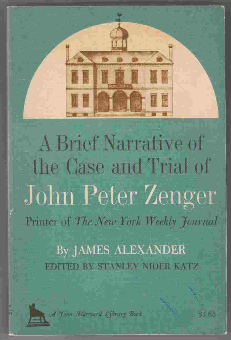 Image for A Brief Narrative of the Case and Trial of John Peter Zenger Printer of The New York Weekly Journal