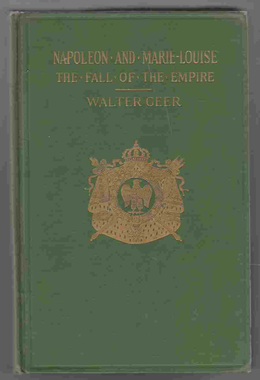 Image for Napoleon and Marie-Louise The Fall of the Empire