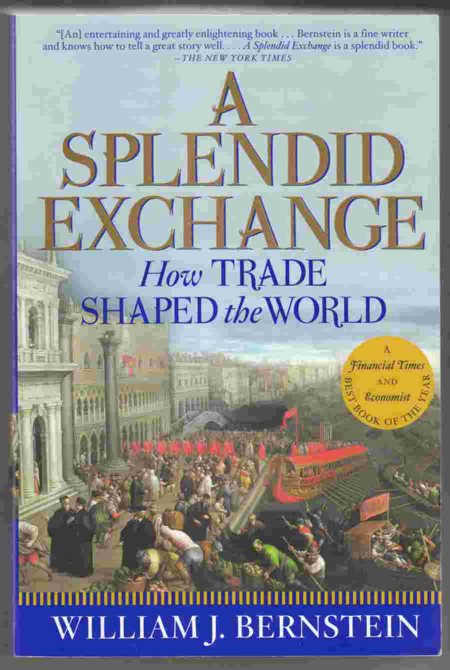 Image for A Splendid Exchange How Trade Shaped the World