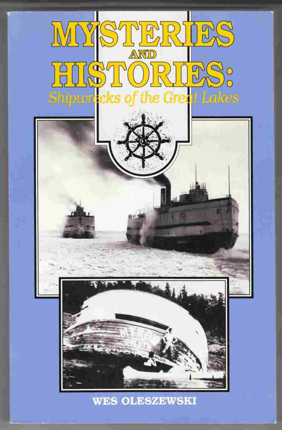 Image for Mysteries and Histories:  Shipwrecks of the Great Lakes