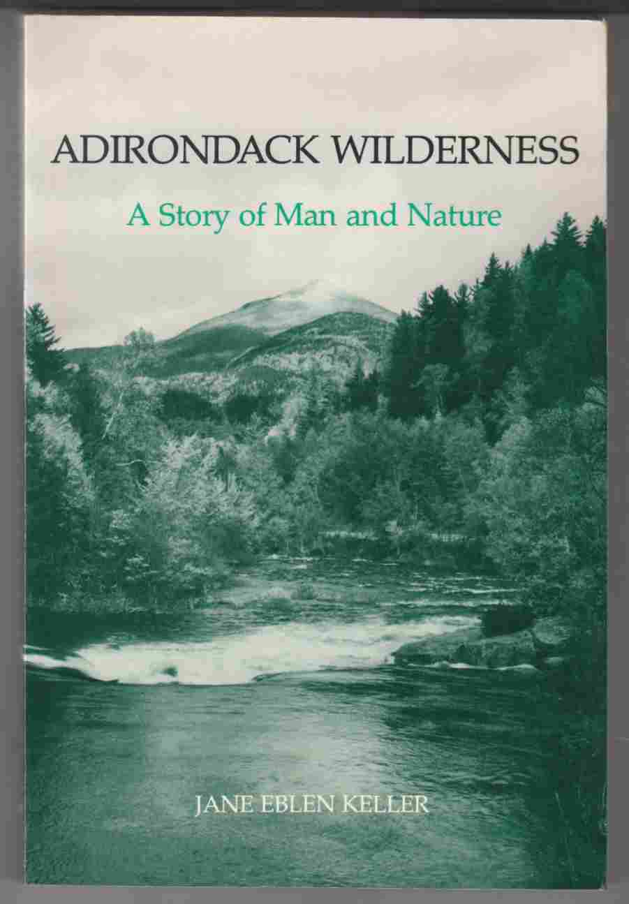 Image for Adirondack Wilderness A Story of Man and Nature