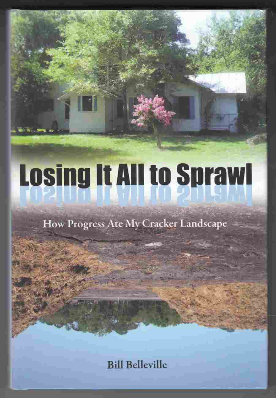 Image for Losing it all to Sprawl How Progress Ate My Cracker Landscape