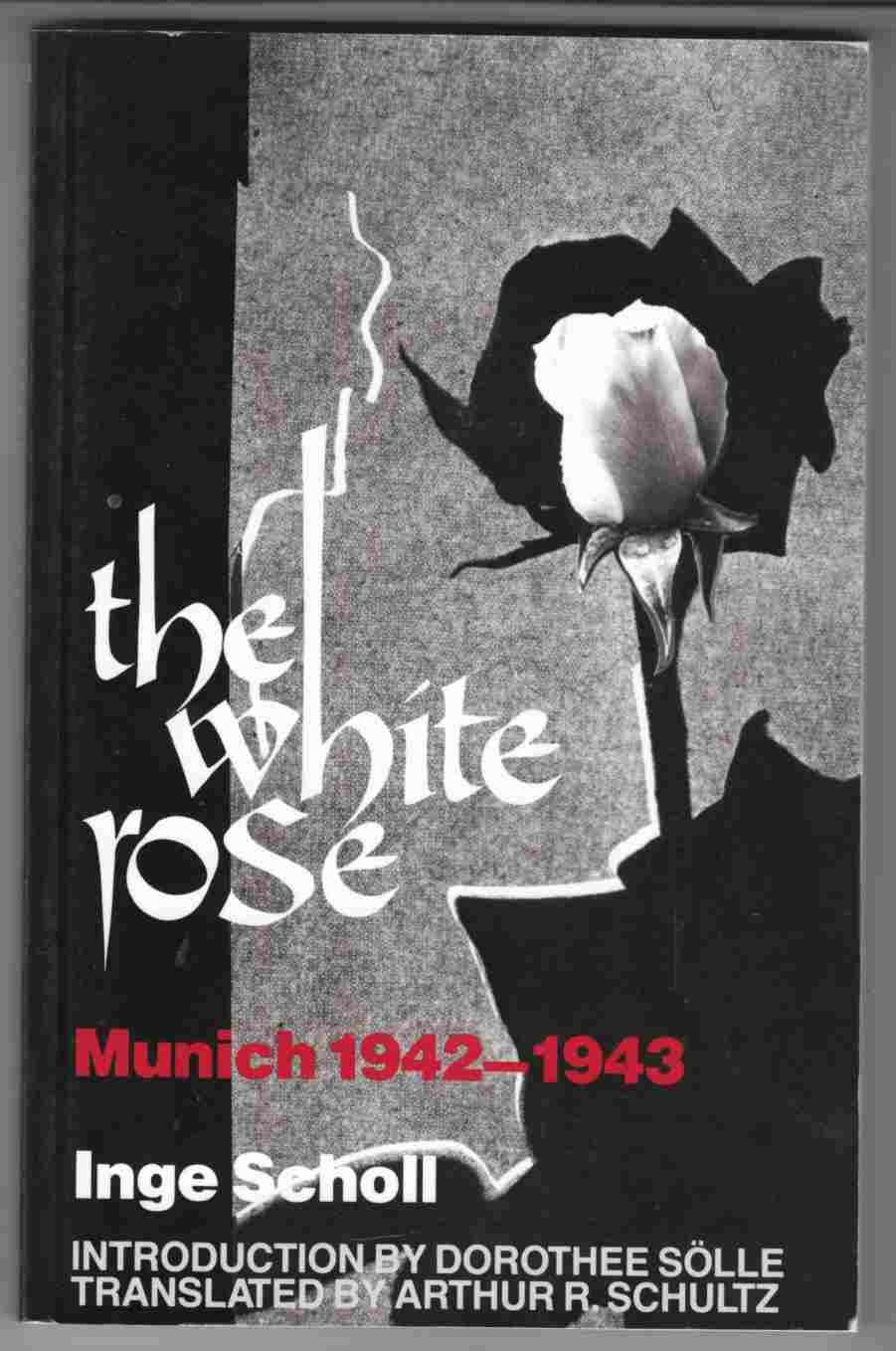 Image for The White Rose Munich 1942-1943