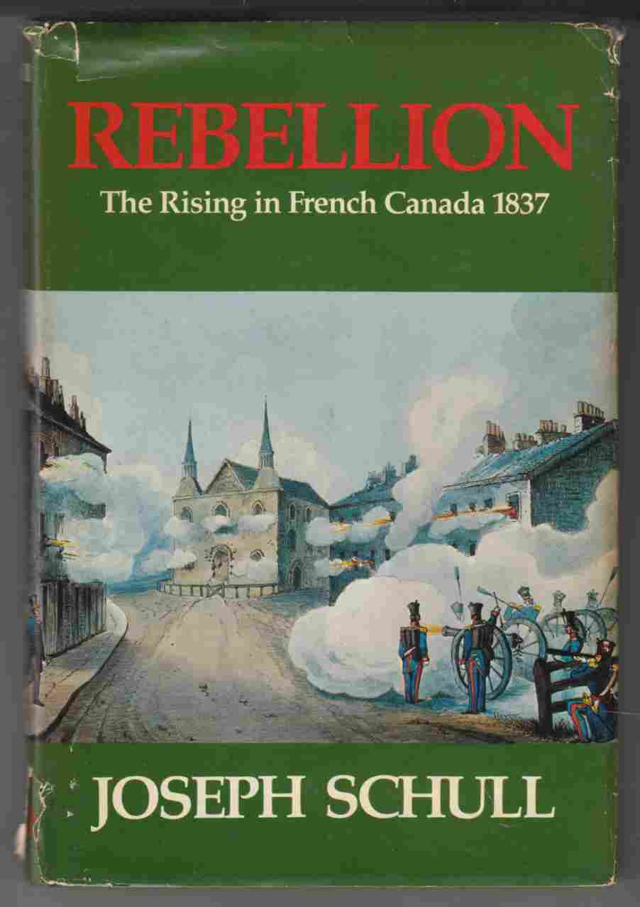 Image for Rebellion The Rising in French Canada 1837