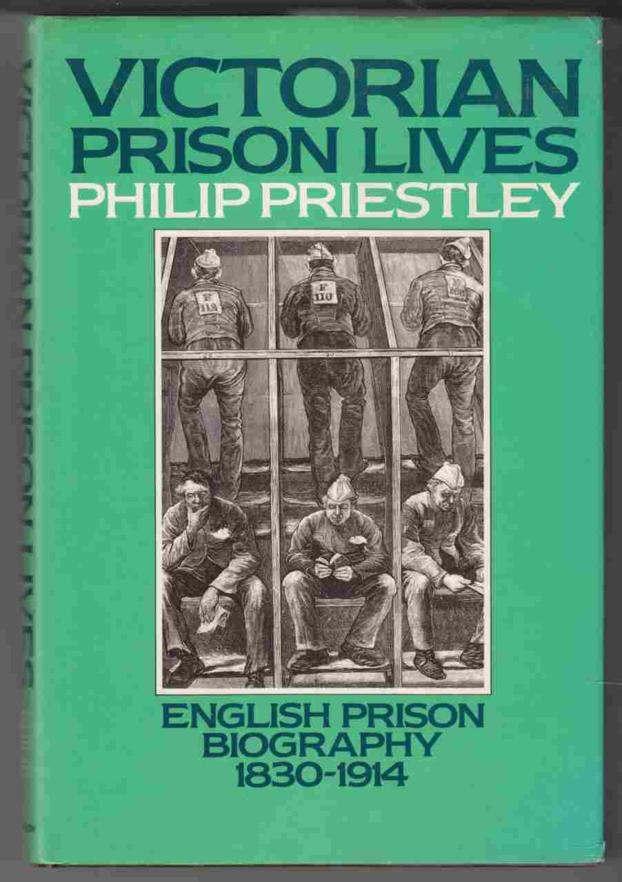 Image for Victorian Prison Lives English Prison Biography 1830-1914