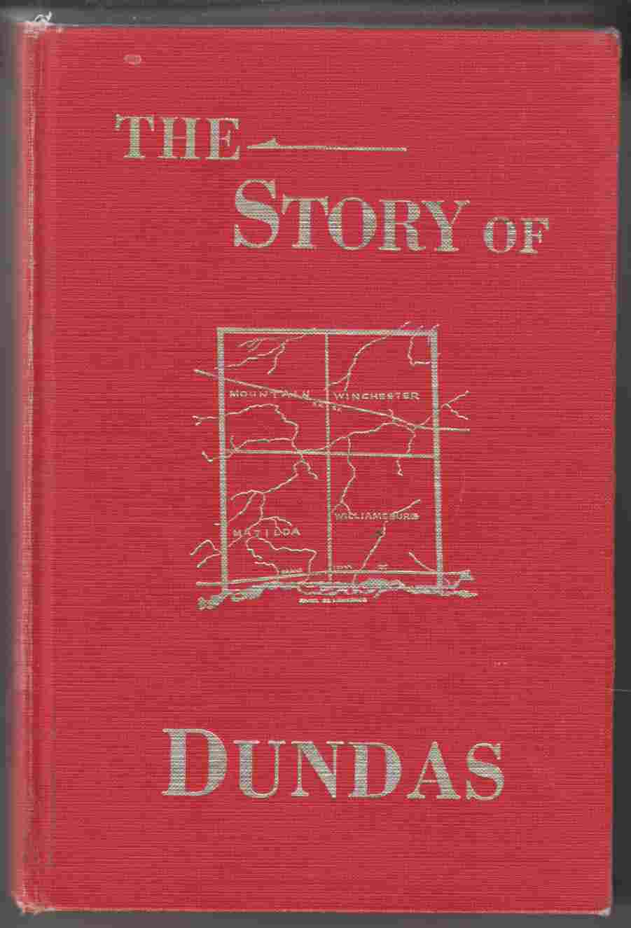 Image for The Story of Dundas from 1784 to 1904