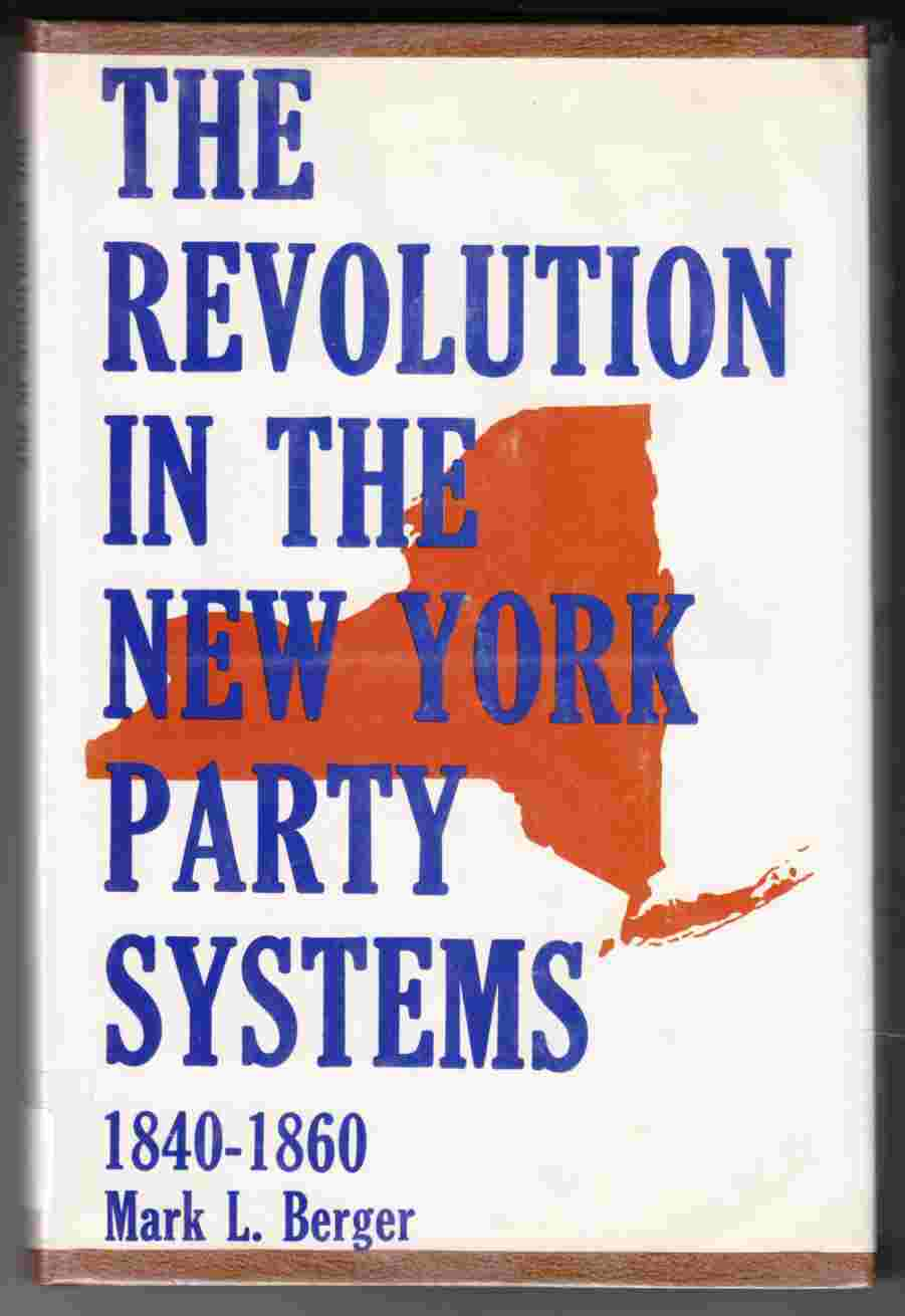Image for The Revolution in the New York State Party Systems 1840-1860