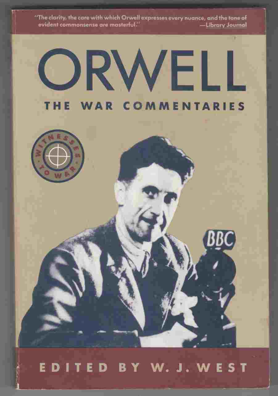 Image for Orwell, the War Commentaries