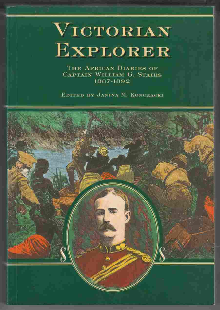 Image for Victorian Explorer The African Diaries of Captain William G. Stairs 1887-1892