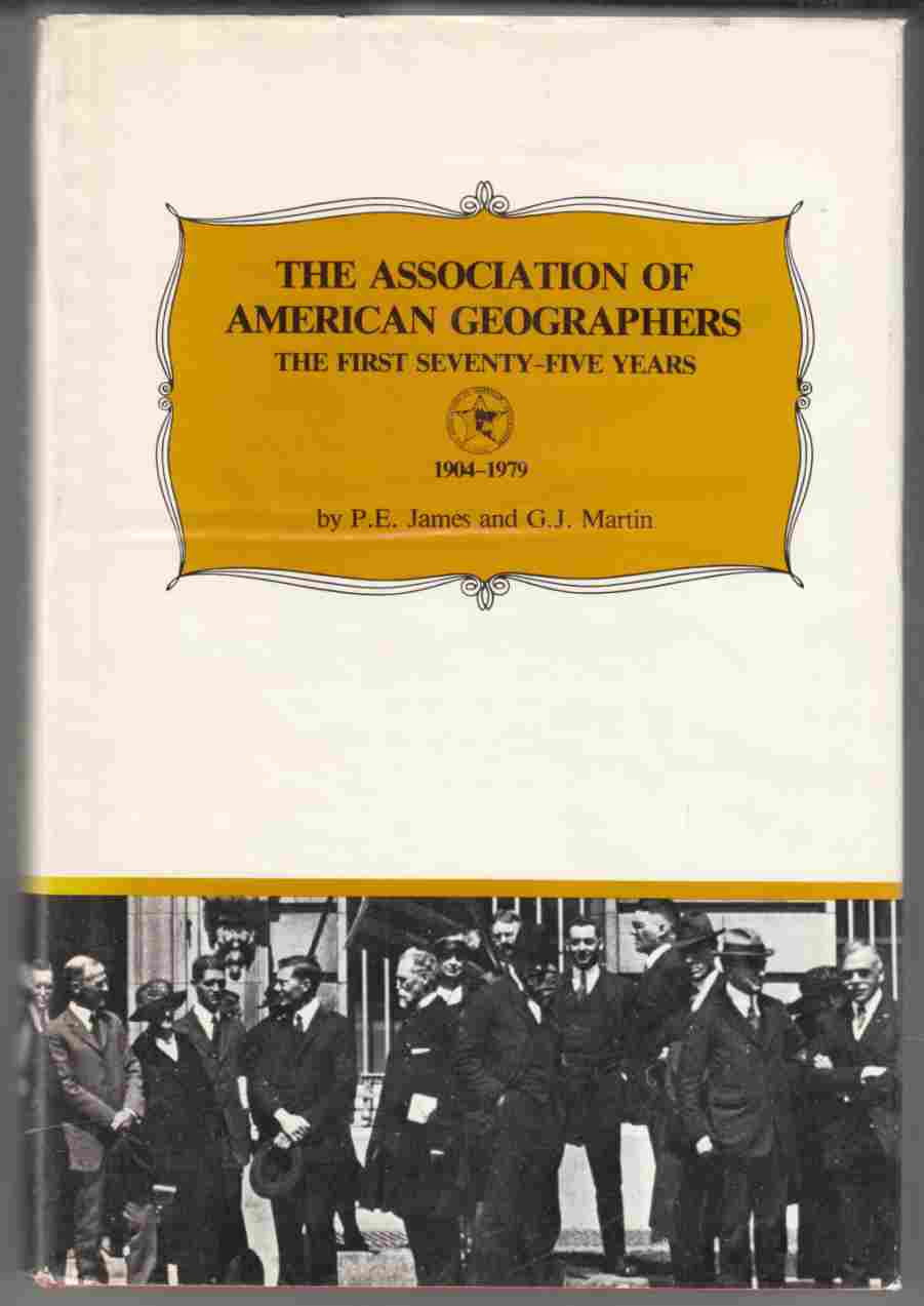 Image for The Association of American Geographers The First Seventy-Five Years 1904-1979