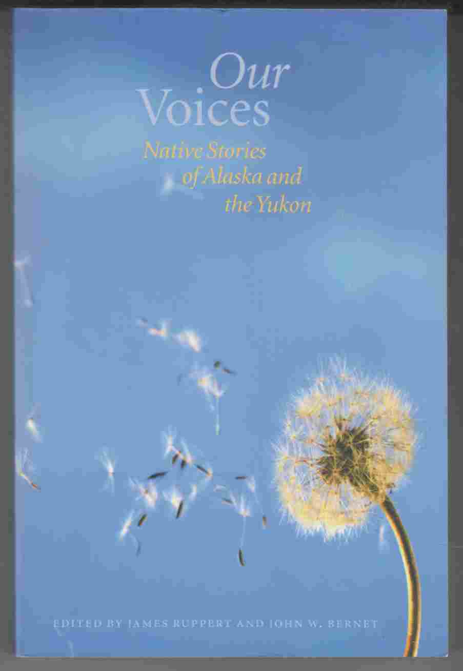 Image for Our Voices Native Stories of Alaska and the Yukon