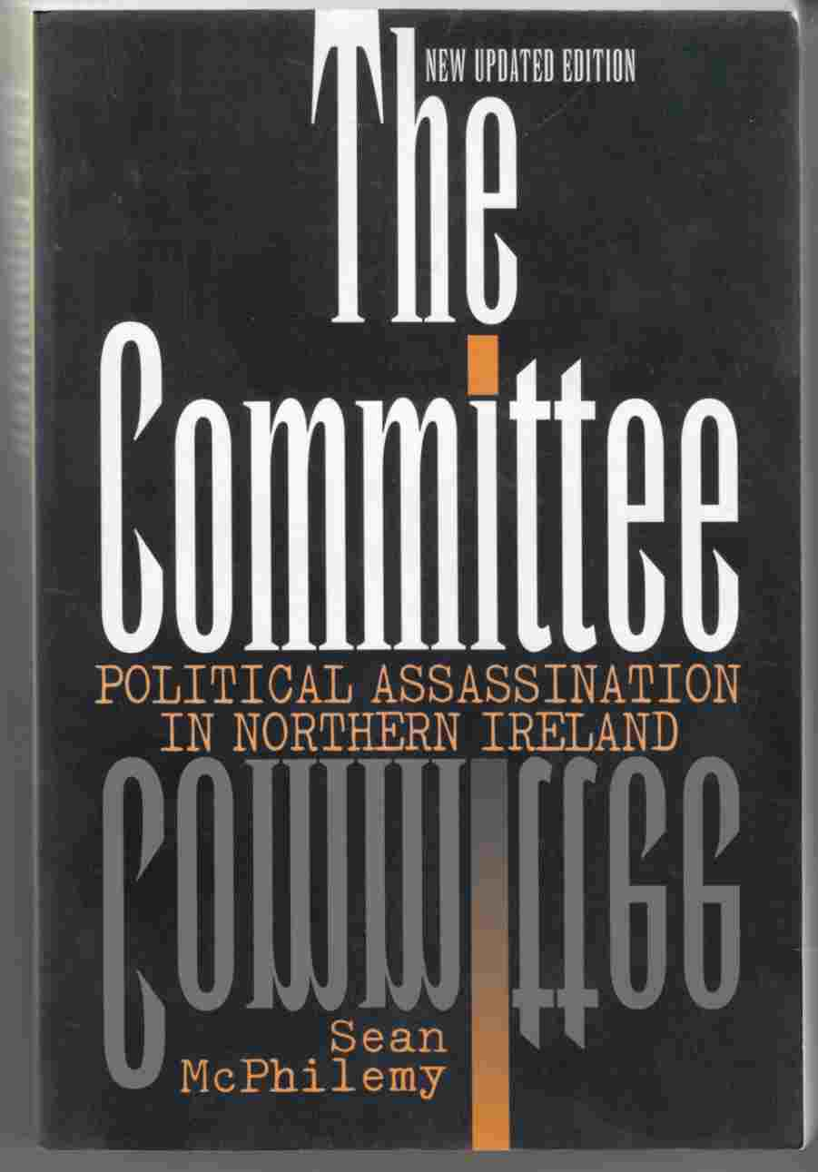 Image for The Committee Political Assassination in Northern Ireland