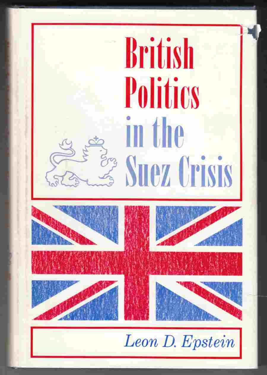 Image for British Politics in the Suez Crisis