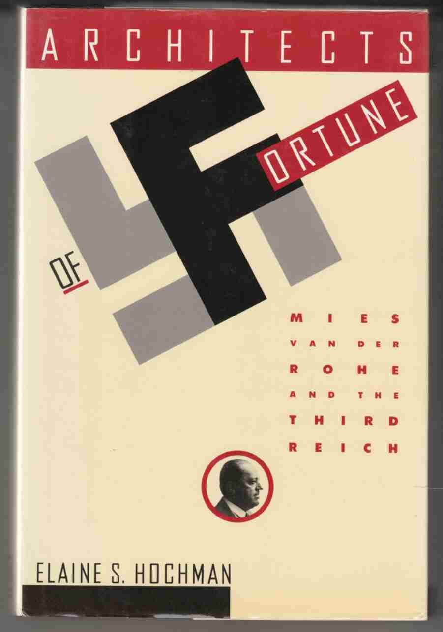 Image for Architects of Fortune Mies Van Der Rohe and the Third Reich