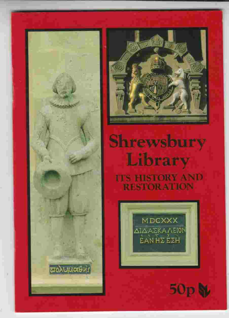 Image for Shrewsbury Library Its History and Restoration
