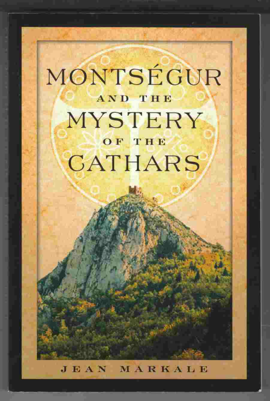 Image for Montsegur and the Mystery of the Cathars