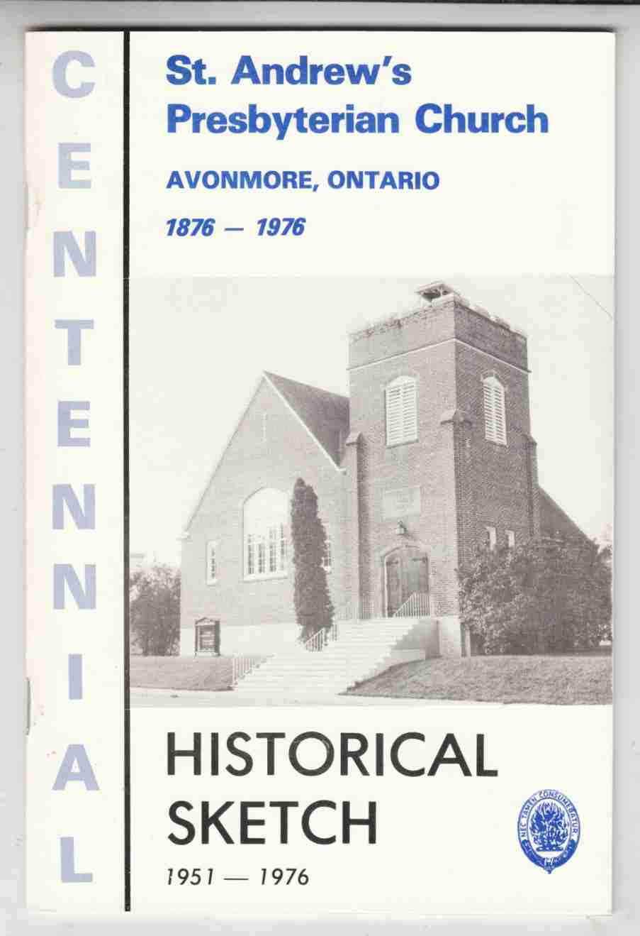 Image for St. Andrew's Church Avonmore, Ontario Historical Sketch 1951 - 1976