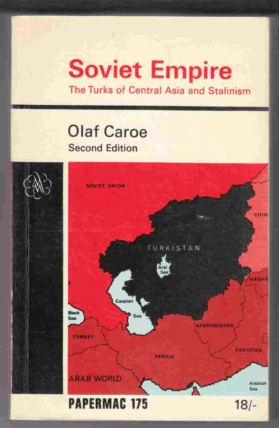 Image for Soviet Empire The Turks of Central Asia and Stalinism