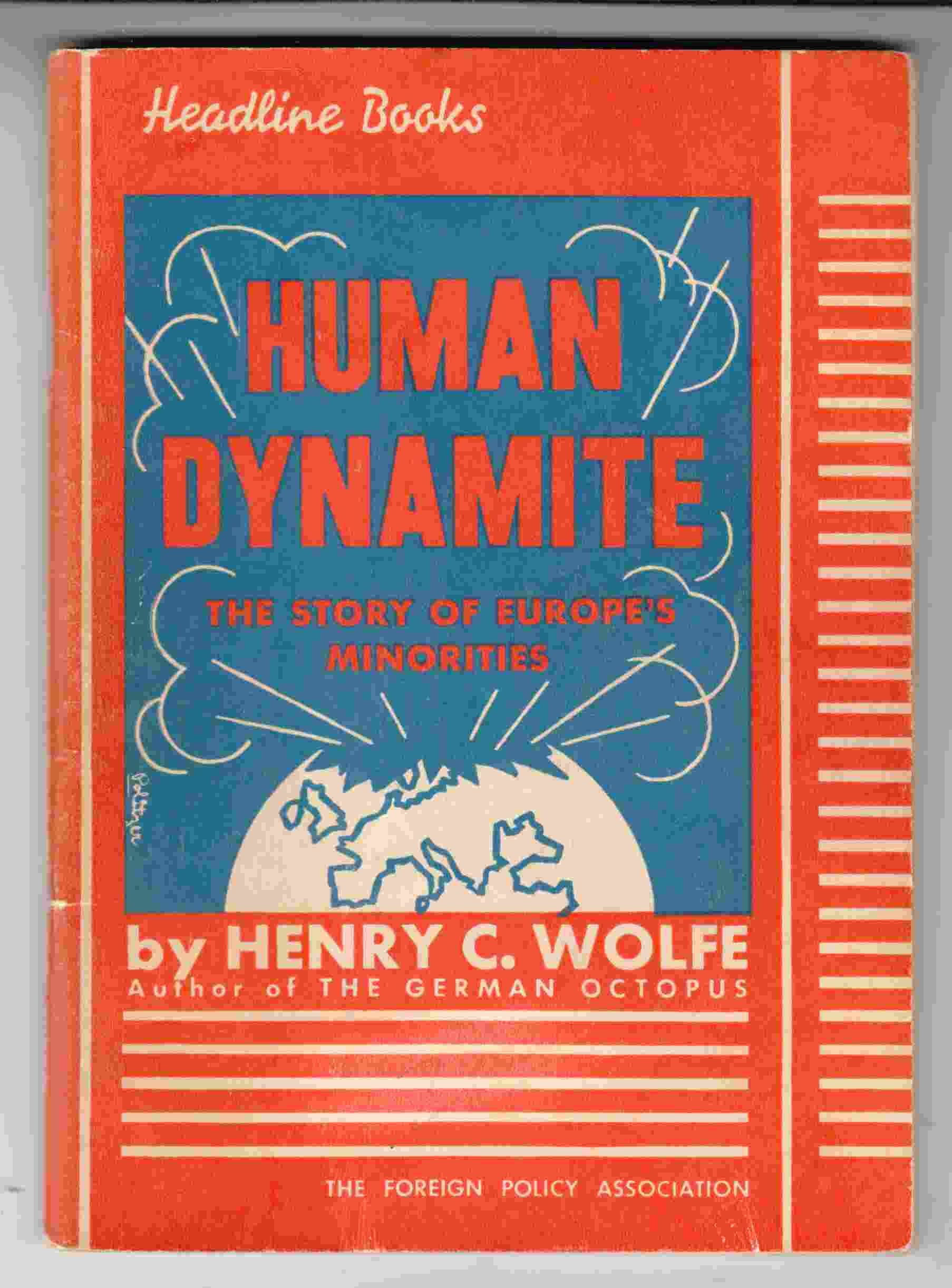 Image for Human Dynamite The Story of Europe's Minorities