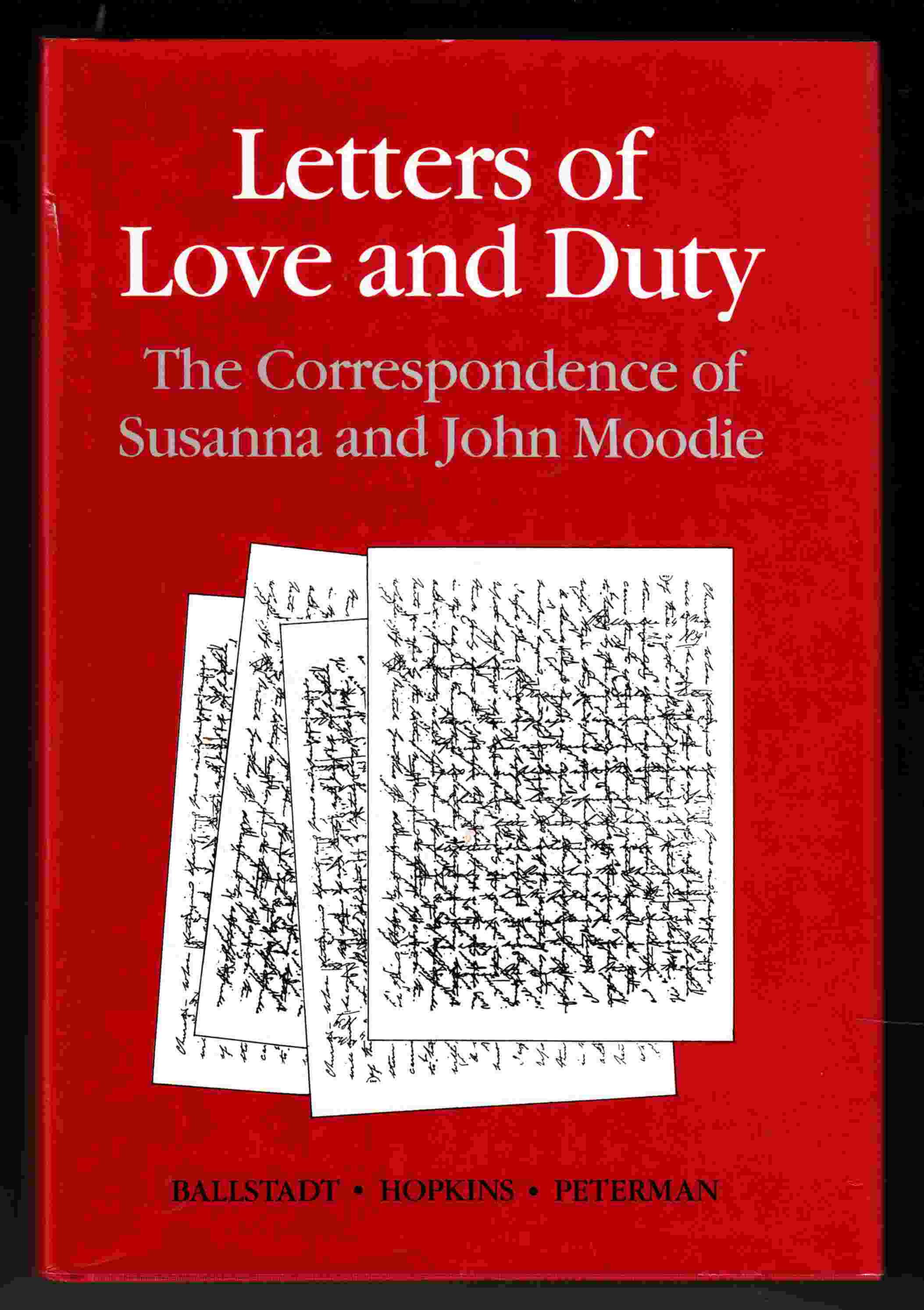 Image for Letters of Love and Duty The Correspondence of Susanna and John Moodie