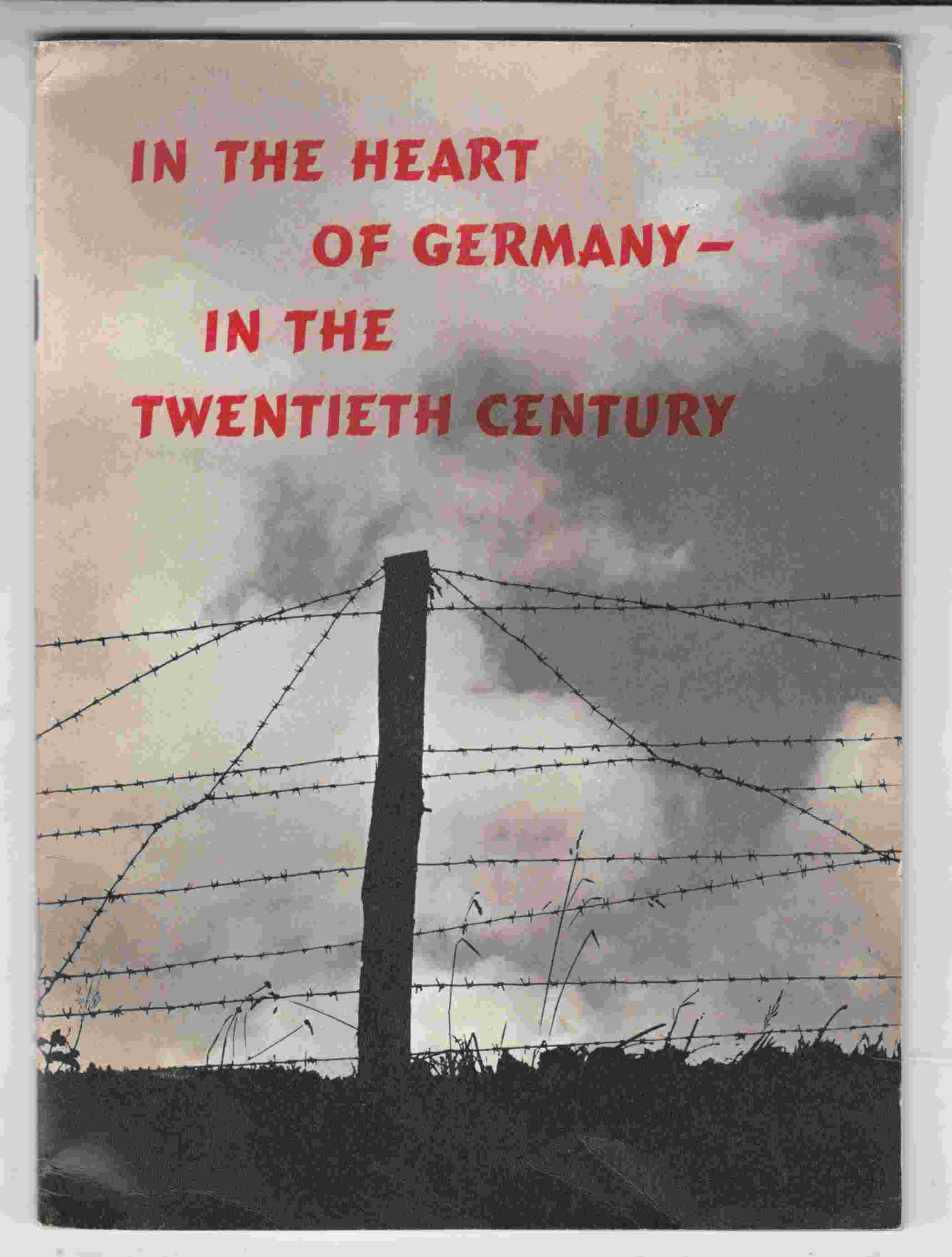 Image for In the Heart of Germany - in the Twentieth Century