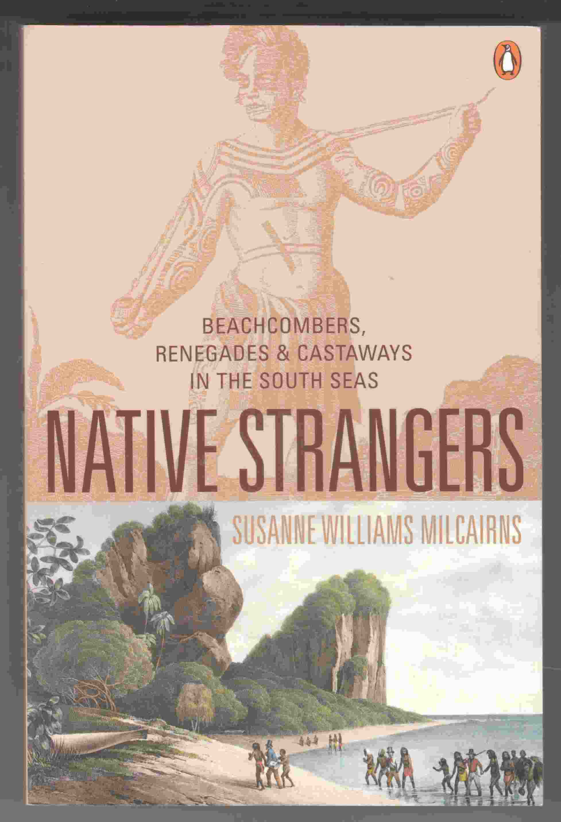 Image for Native Strangers Beachcombers, Renegades and Castaways in the South Seas