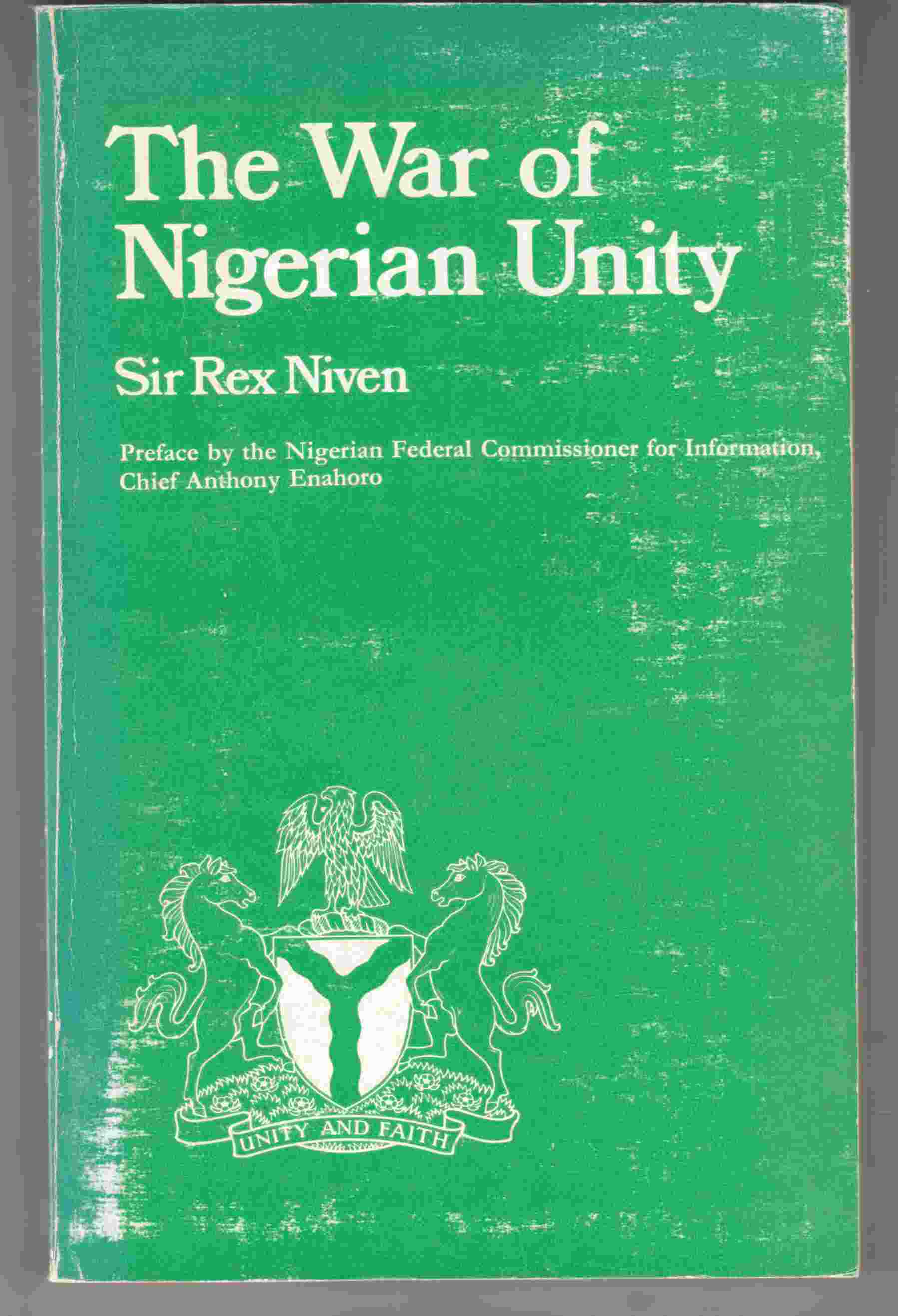 Image for The War of Nigerian Unity 1967-1970