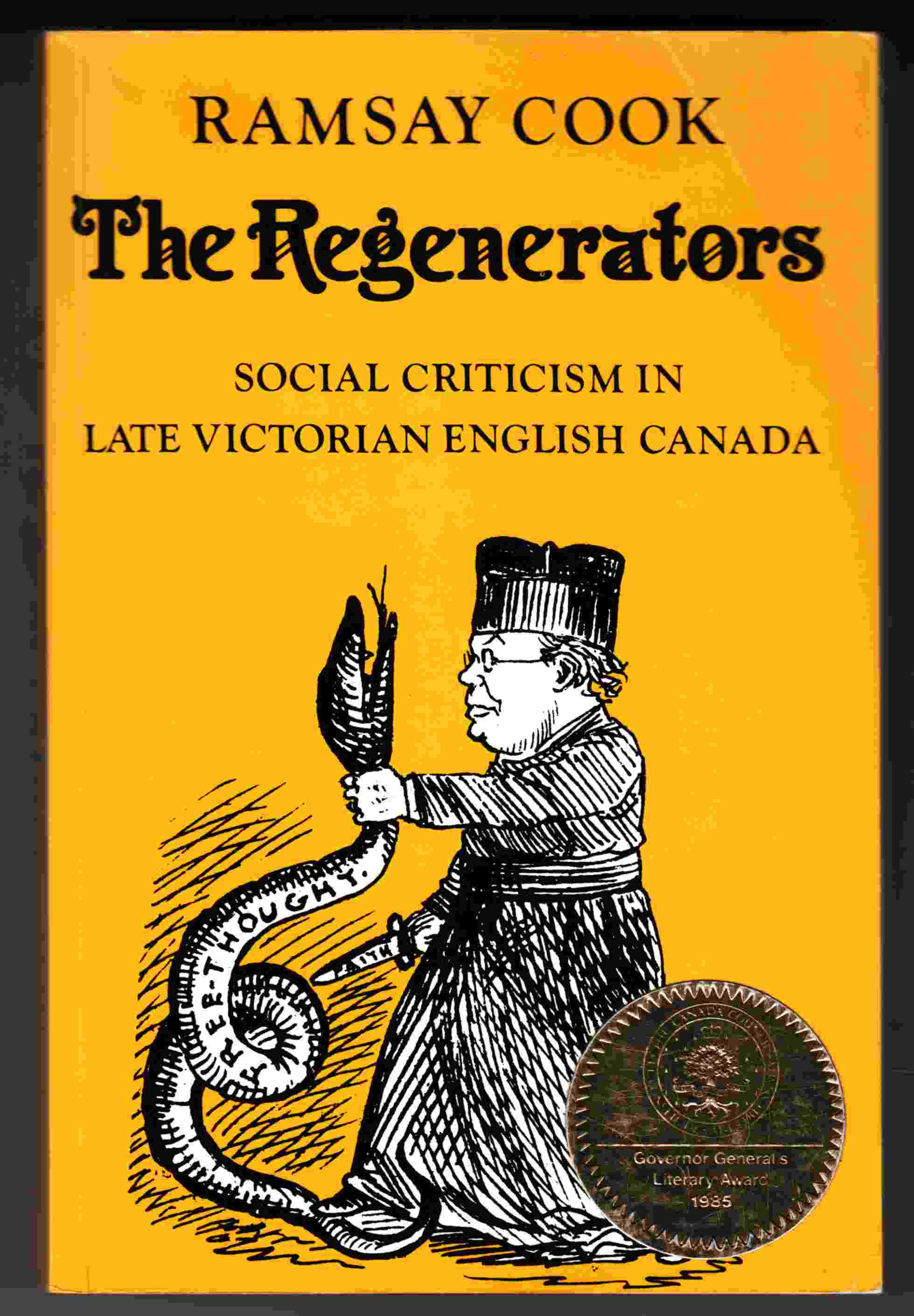 Image for The Regenerators Social Criticism in Late Victorian English Canada