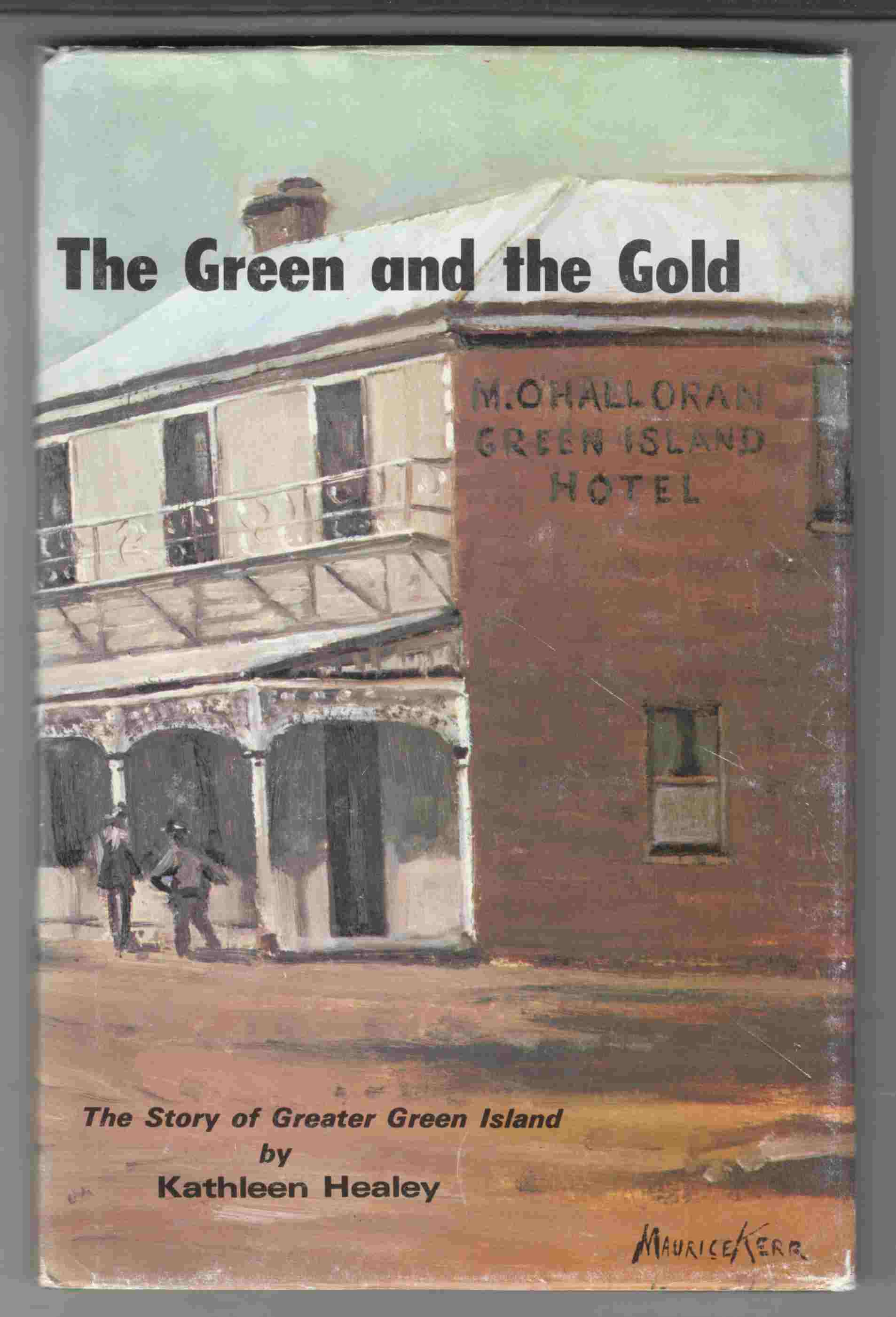 Image for The Green and the Gold The Story of Greater Green Island