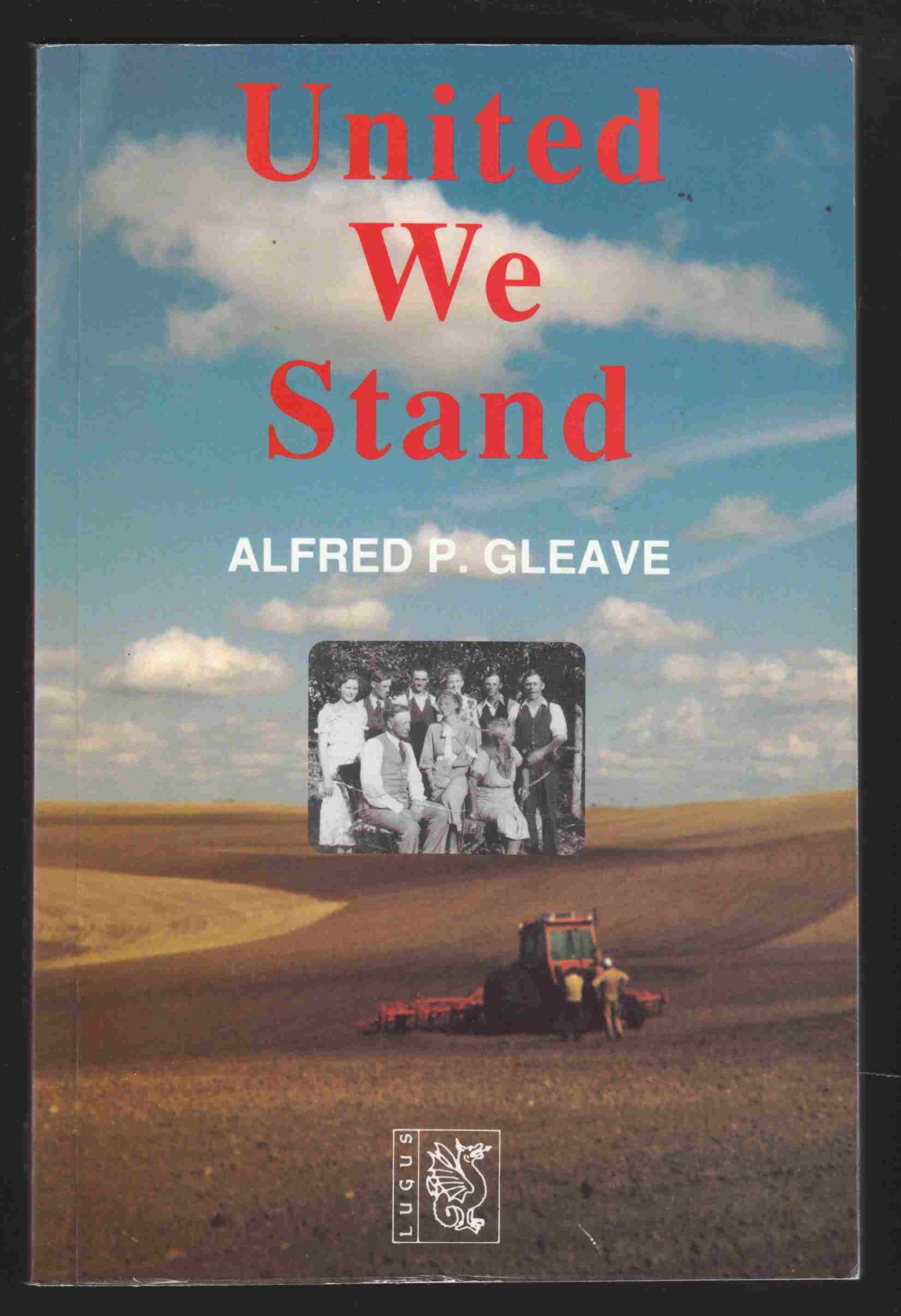 Image for United We Stand Prairie Farmers 1901-1975