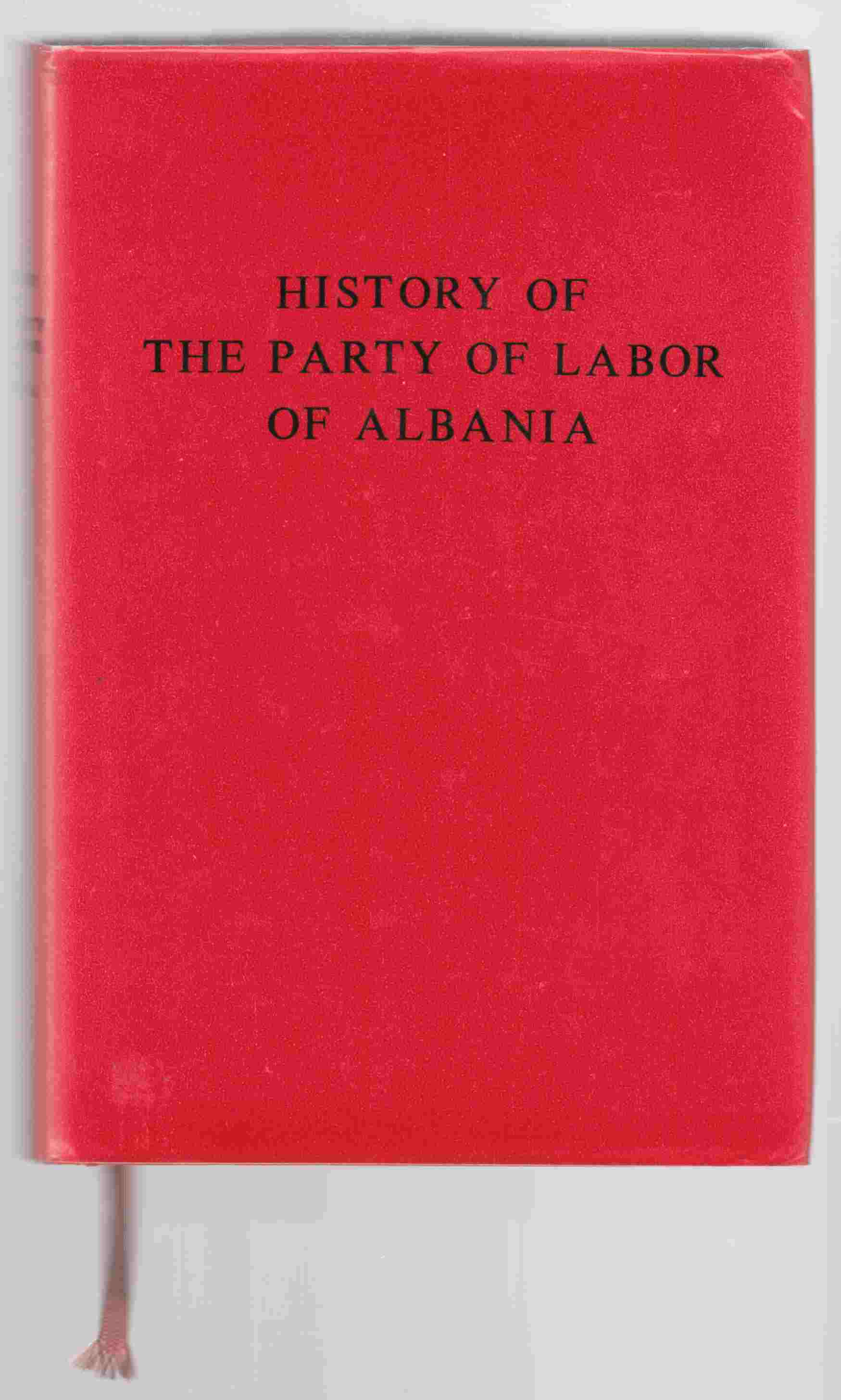 Image for The History of the Party of Labor of Albania