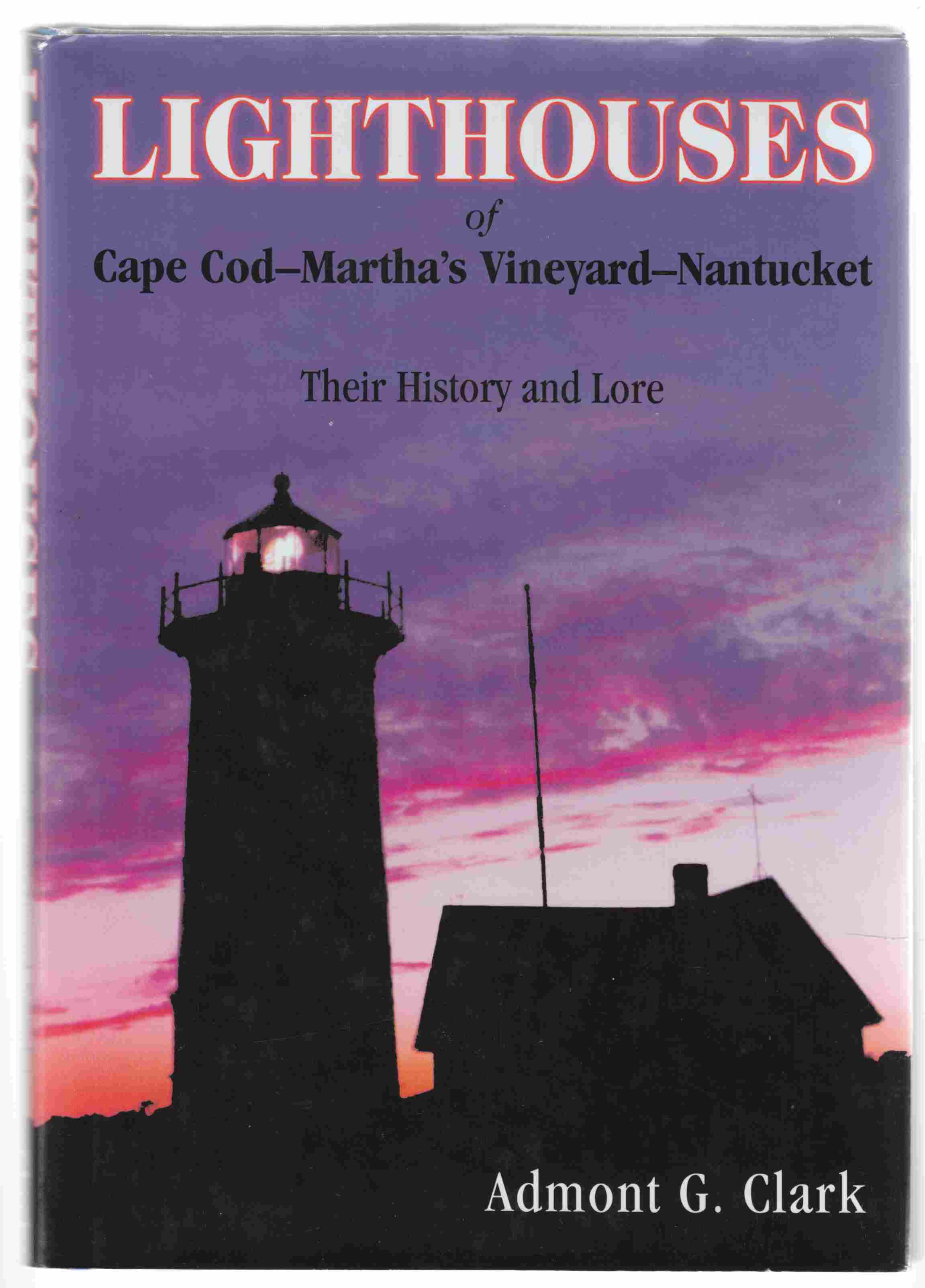 Image for Lighthouses of Cape Cod - Martha's Vineyard - Nantucket Their History and Lore