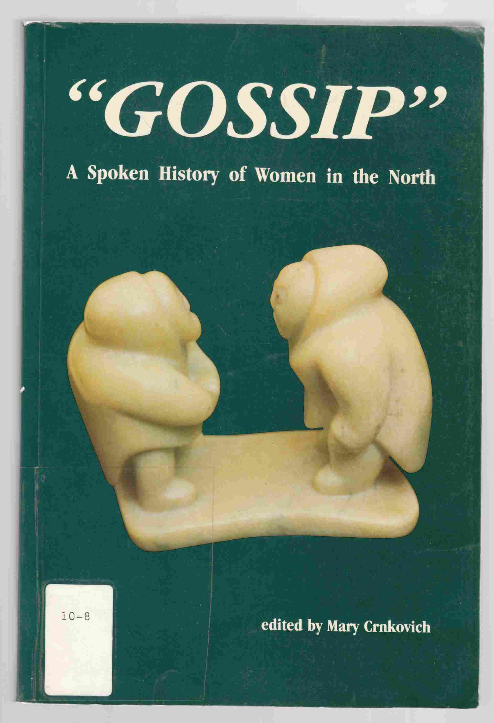 Image for Gossip A Spoken History of Women in the North