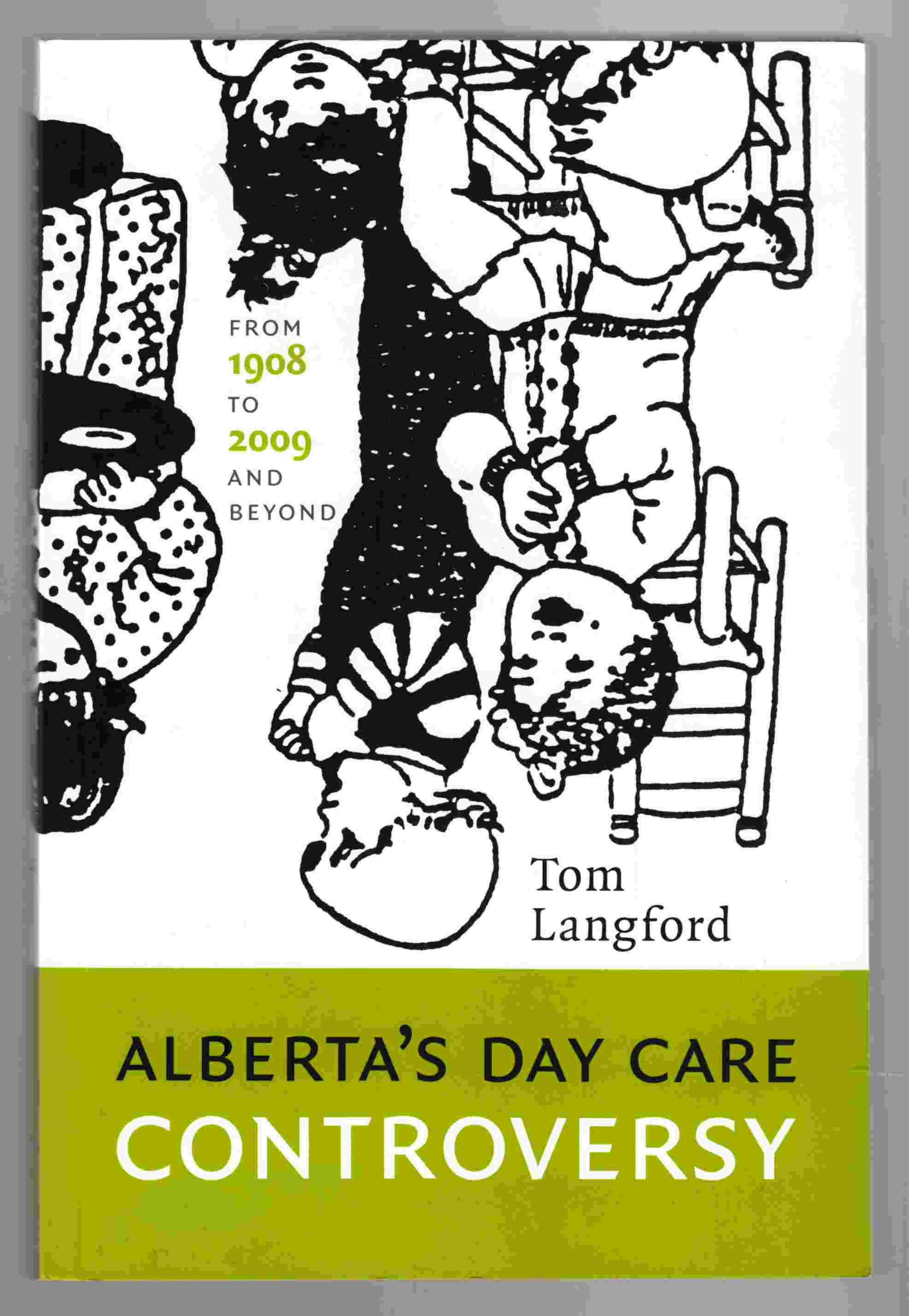 Image for Alberta's Day Care Controversy From 1908 to 2009 and Beyond