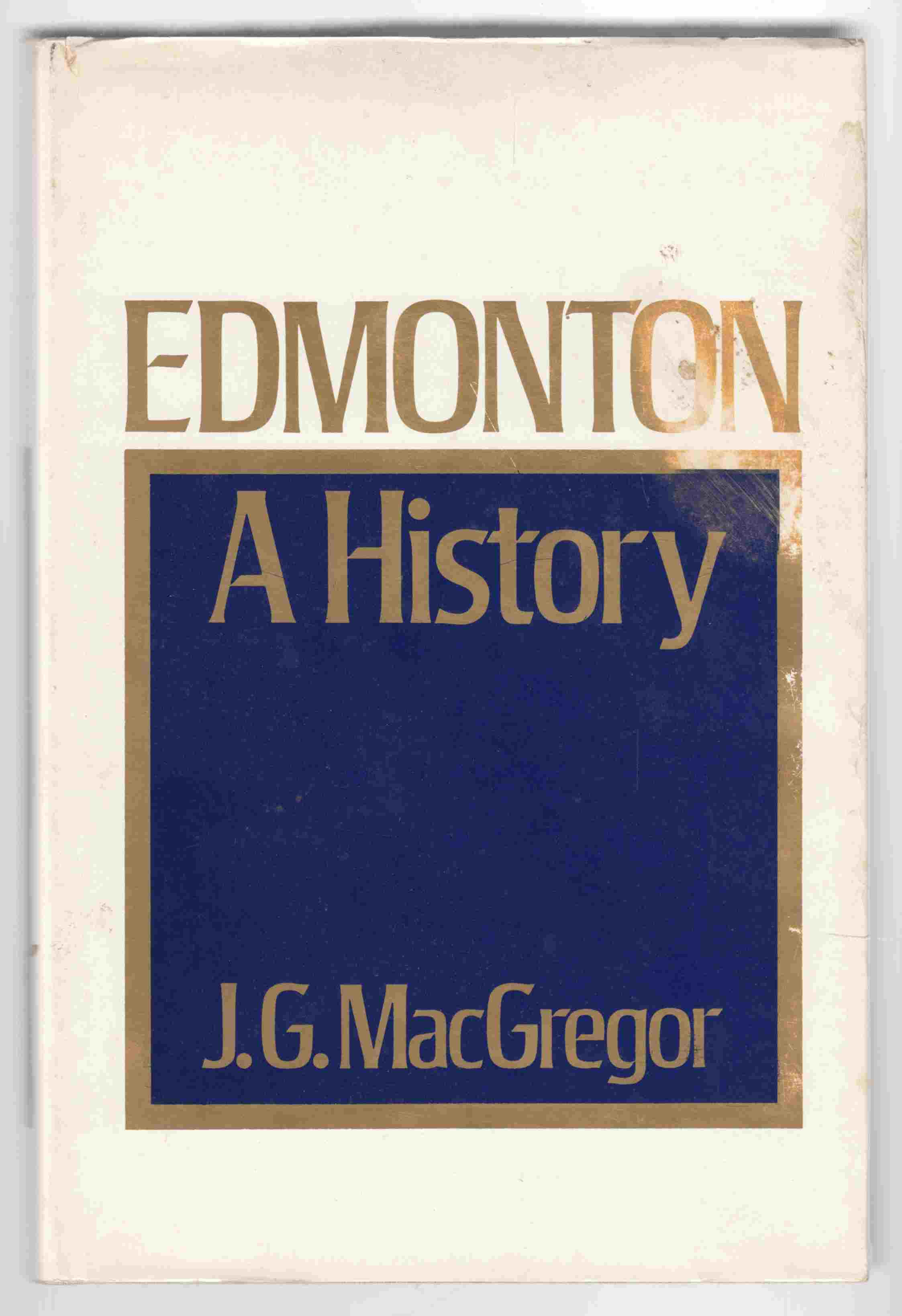 Image for Edmonton A History