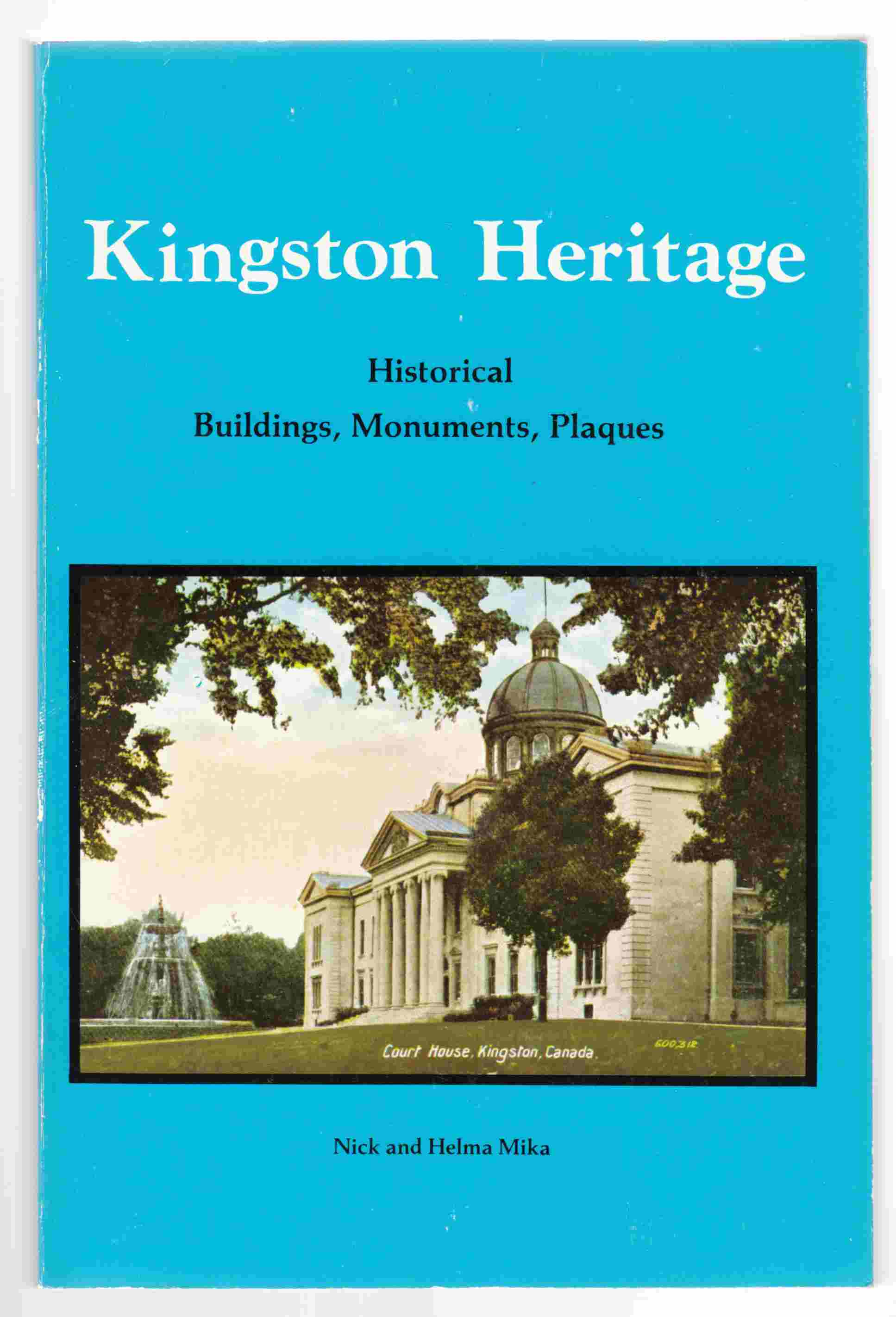 Image for Kingston Heritage Historical Buildings, Monuments, Plaques
