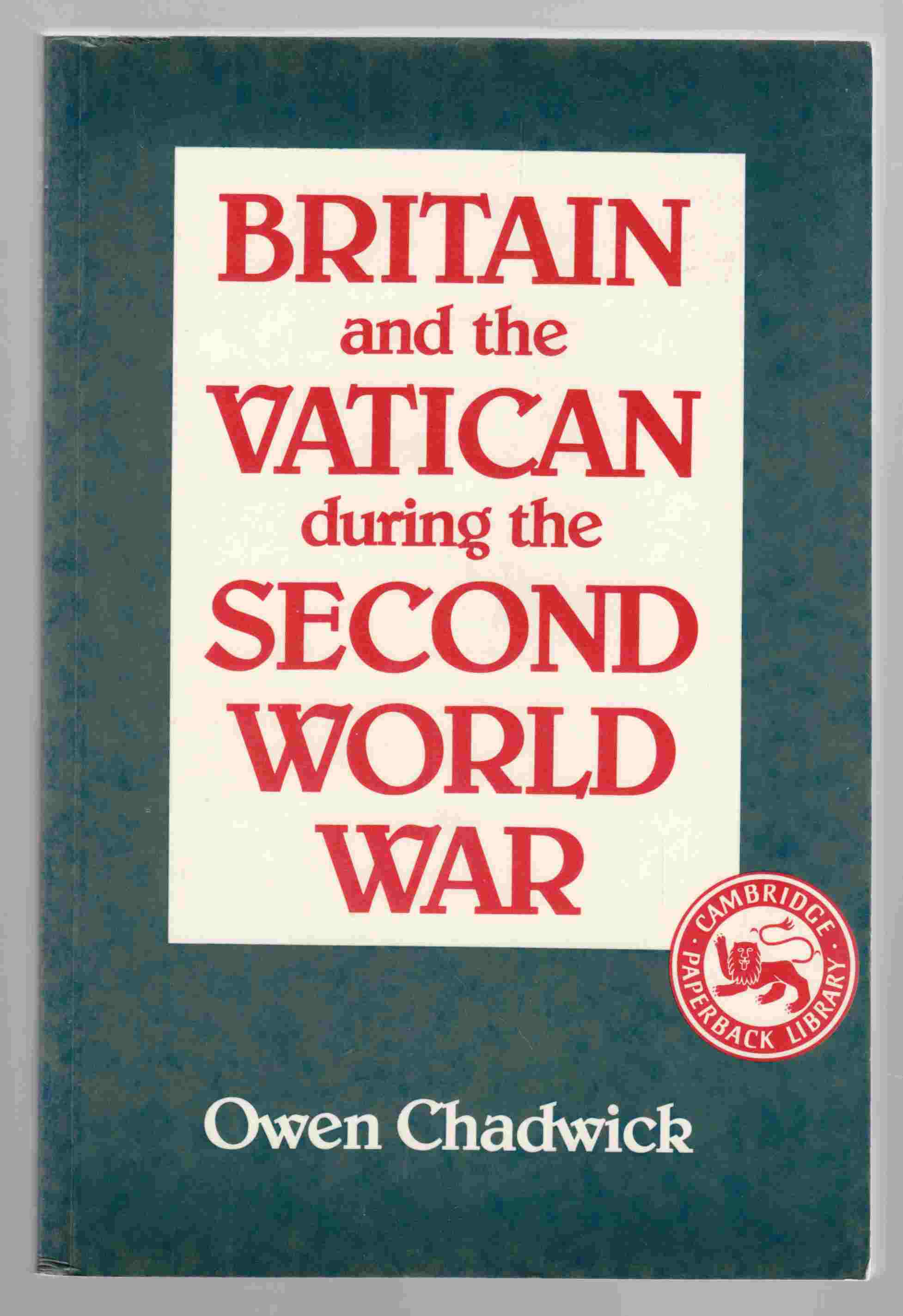 Image for Britain and the Vatican During the Second World War