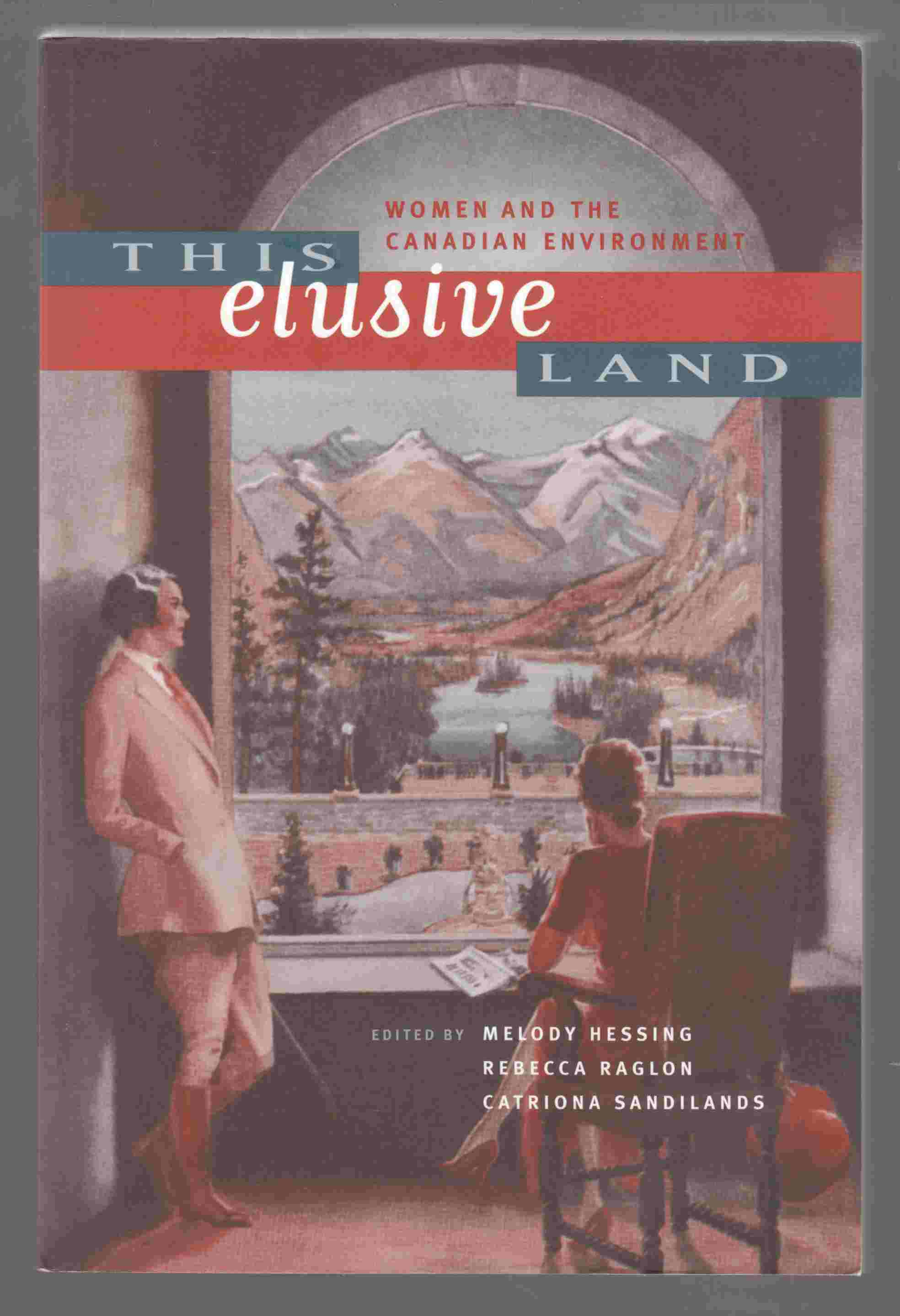 Image for This Elusive Land Women and the Canadian Environment