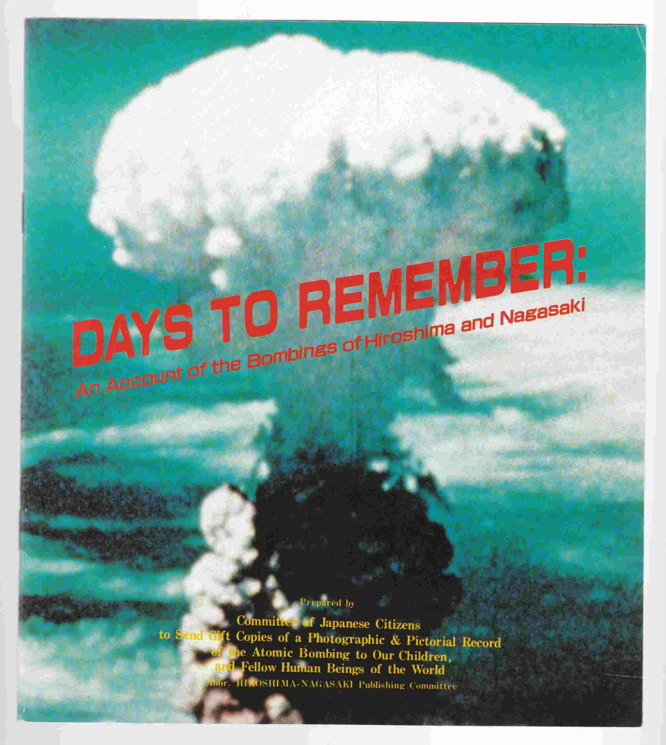Image for Days to Remember: an Account of the Bombings of Hiroshima and Nagasaki