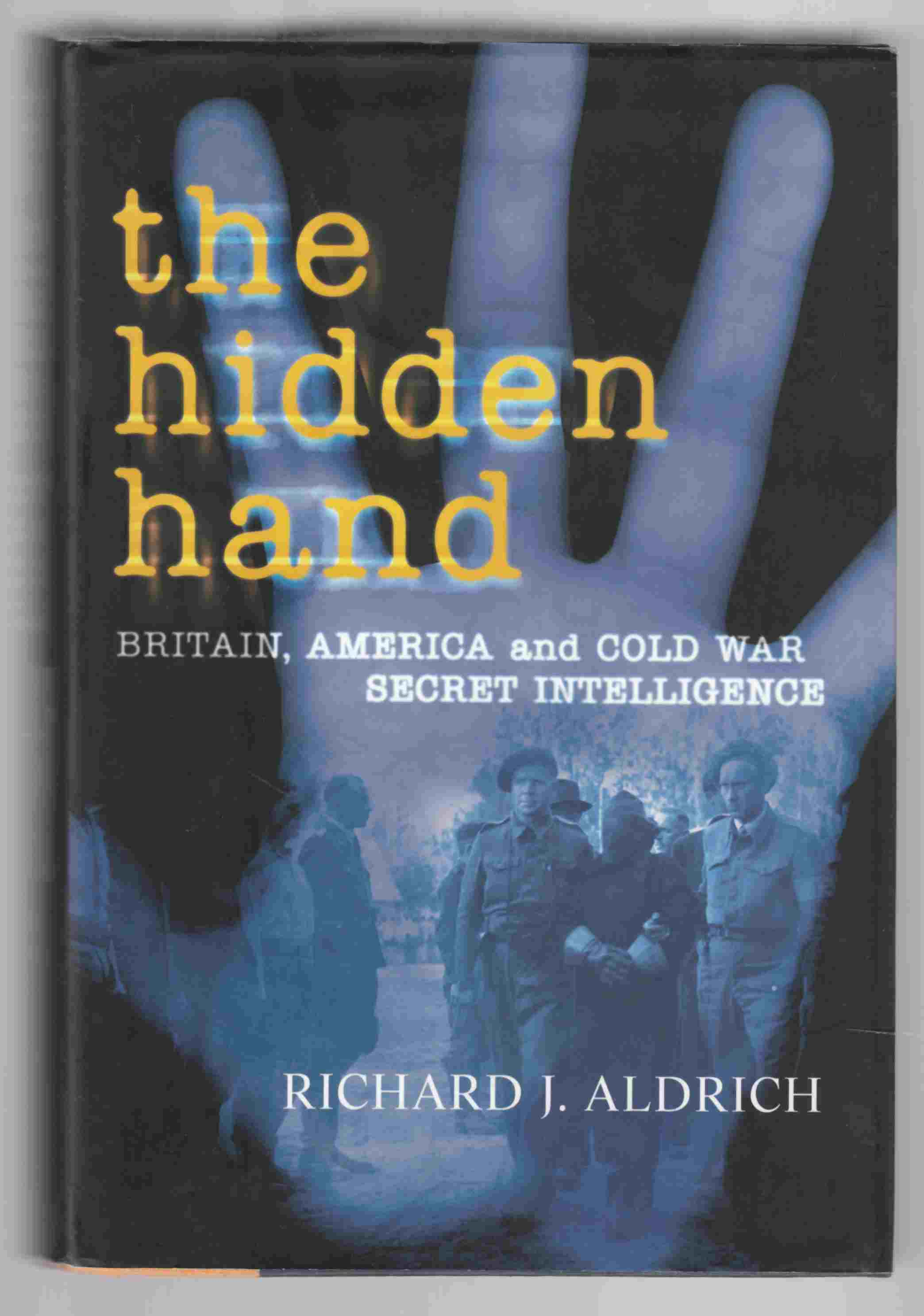 Image for The Hidden Hand Britain, America and Cold War Intelligence